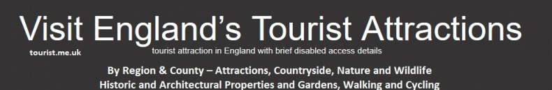 tourist.me.uk - Visit England's Tourist Attractions with brief disabled access details